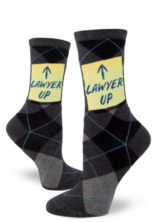 "Argyle socks say ""Lawyer Up"" with an arrow on a sticky note."